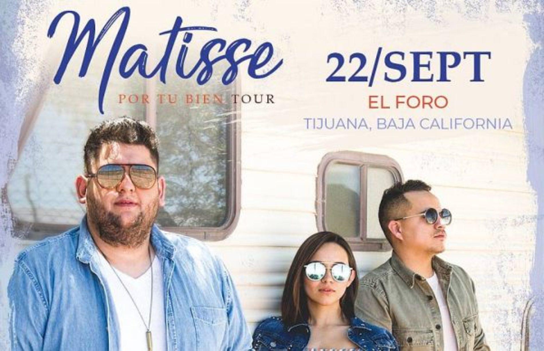 Matisse Tour Tijuana 2018
