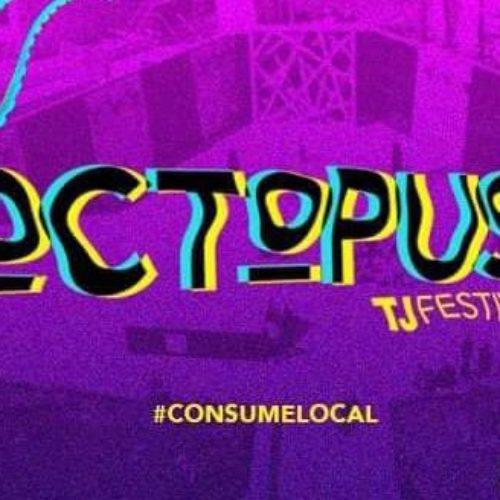 Octopus Festival Tijuana 2019
